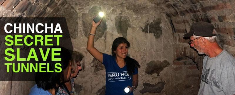 Chincha Slave Tunnels