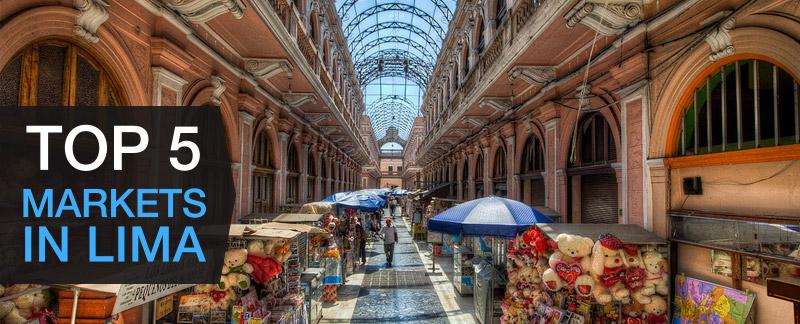 Top 5 Best Markets Lima
