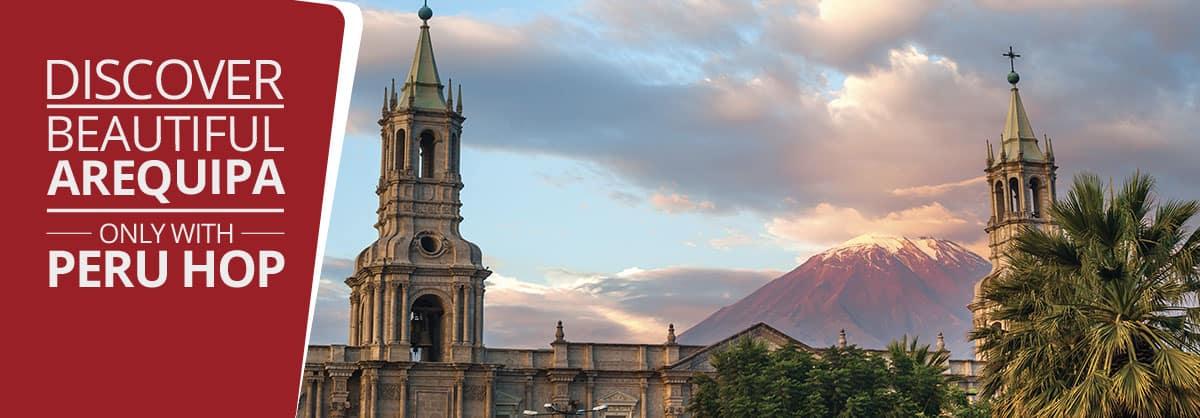 Arequipa Travel Guide - 2019 - Peru Hop
