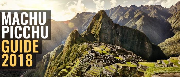 Machu Picchu Guide 2020